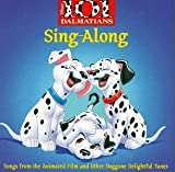 101 Dalmatians : Sing-Along by Various Artists (2002-11-29)