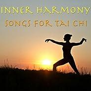 Inner Harmony- Songs For Tai Chi