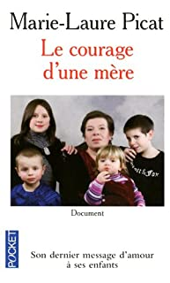 Le courage d'une mère : document