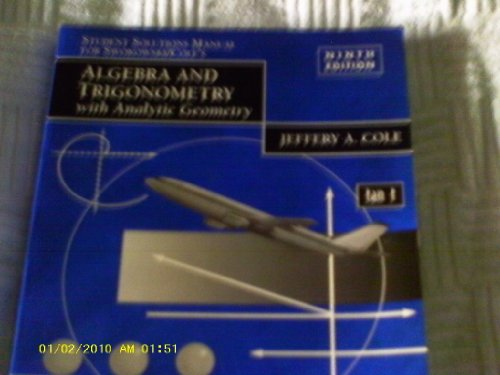 Algebra and Trigonometry with Analytic Geometry: Student Solutions Manual