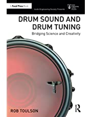 Drum Sound and Drum Tuning: Bridging Science and Creativity