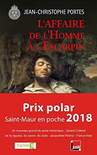 L'affaire de l'homme à l'escarpin (T.2): Prix Polar de Saint Maur en Poche 2018 (French Edition)