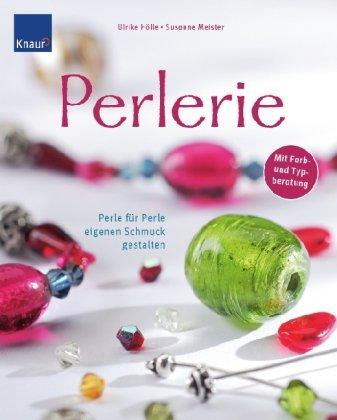 Perlerie: Perle für Perle eigenen Schmuck gestalten