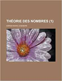 Theorie Des Nombres (1 ): United States General Office, Adrien-Marie