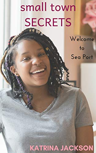 Search : Small Town Secrets (Welcome to Sea Port Book 3)