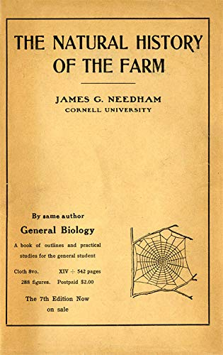 Natural History of the Farm: A Guide to the Practical Study of the Sources of Our Living in Wild Nature por James G. Needham
