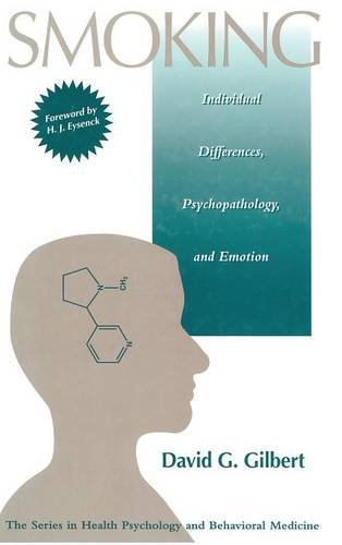 Smoking: Individual Differences, Psychopathology, And Emotion (Series in Health Psychology and Behavioral Medicine) (Smoking Effects)