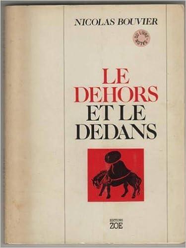 Amazon Fr Le Dehors Et Le Dedans Livre D Occasion Livres