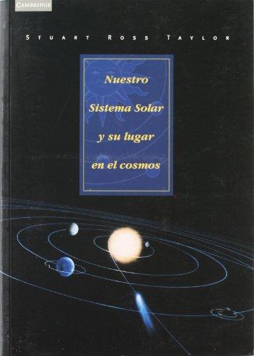 Descargar Libro Nuestro Sistema Solar Y Su Lugar En El Cosmos Stuart Ross Taylor