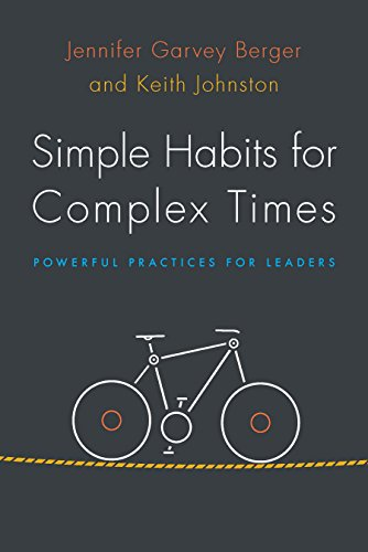 (Simple Habits for Complex Times: Powerful Practices for Leaders)