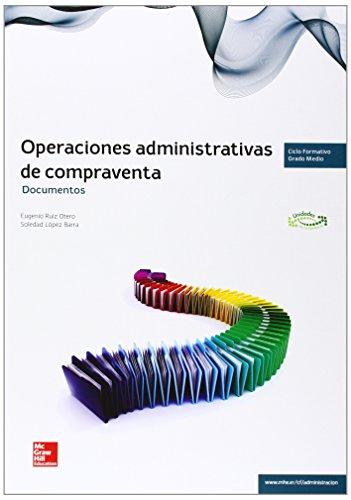 Operaciones Administrativas De Compraventa. Documentos