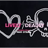 LIVELY,DEADLY~Singles+One~