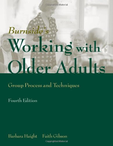 Working with Older Adults: Group Process and Technique by Brand: Jones Bartlett Learning