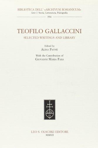 Teofilo Gallaccini. Selected writings and library