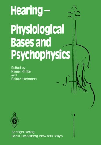 Hearing ― Physiological Bases and Psychophysics: Proceedings of the 6th International Symposium on Hearing, Bad Nauheim, Germany, April 5–9, 1983