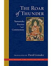 The Roar of Thunder: Yamantaka Practice and Commentary