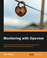 Monitoring with Opsview Front Cover