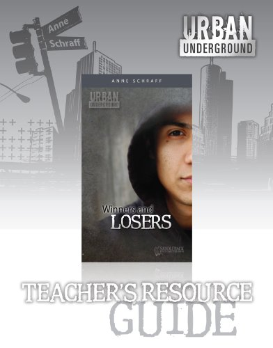 Winners and Losers Teacher's Resouce Guide (Urban Underground)