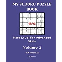 My Sudoku Puzzle Book: Hard Level for Advanced Skills V2