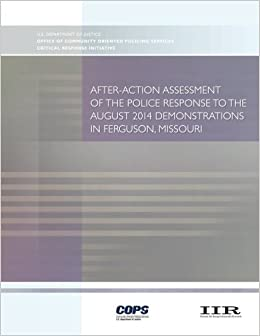 After-Action Assessment of the Police Response to the August 2014 Demonstrations in Ferguson, Missouri