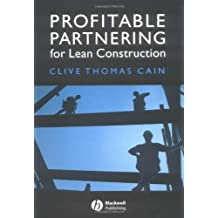 Profitable Partnering for Lean Construction