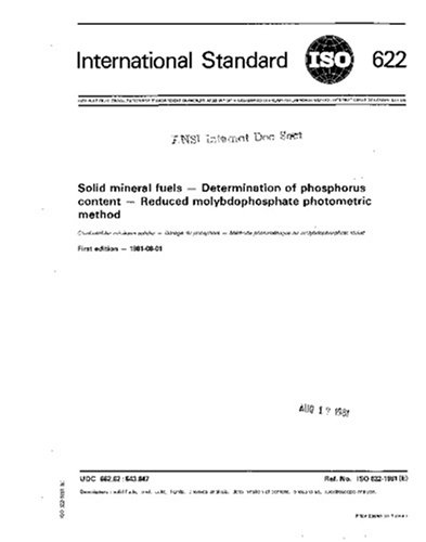 Download ISO 622:1981, Solid mineral fuels - Determination of phorphorus content - Reduced molybdophosphate photometric method pdf epub