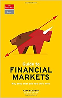 image for Guide to Financial Markets: Why they exist and how they work (Economist Books)