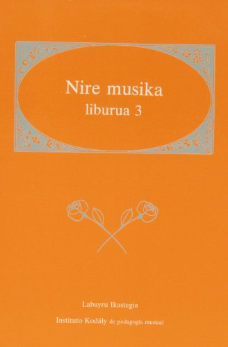 Descargar Libro Nire Musika Liburua 3 Instituto Kodaly