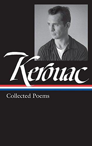 Jack Kerouac: Collected Poems (Library of America) [Jack Kerouac] (Tapa Dura)