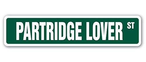 Cortan360 PARTRIDGE LOVER Street Sign bird series music wings quail| Indoor/Outdoor | 8