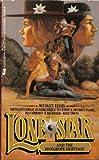 Lone Star and the Hangrope Heritage, Wesley Ellis, 0515077348