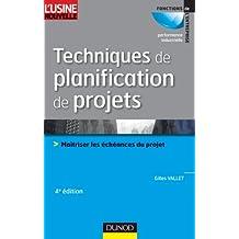 TECHNIQUES DE PLANIFICATION DE PROJETS, 4E ÉD.