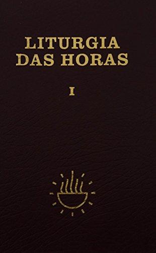 Liturgia das Horas (Volume 1)