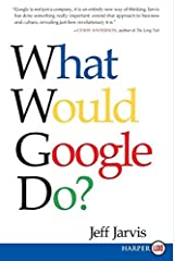 [What Would Google Do?] [By: Jarvis, Jeff] [February, 2009] Paperback