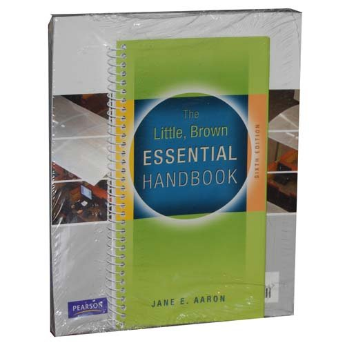 Little, Brown Essential Handbook (Custom Edition for UNLV includes The Guide for College Writers-Text Messages, 6th Edition)