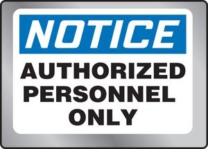 Accuform AUTHORIZED PERSONNEL ONLY (MSTL804)