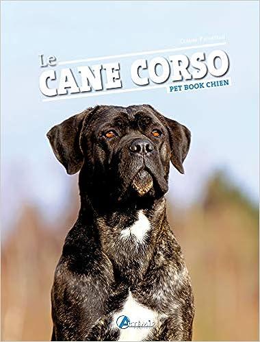 Book's Cover of Le Cane corso (Français) Broché – 17 novembre 2004