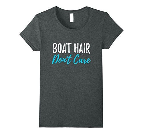 Womens Boat Hair Don't Care T-Shirt Funny Gift for Boating Sailing Large Dark Heather