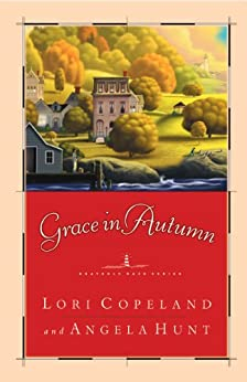 Grace in Autumn: - A Novel