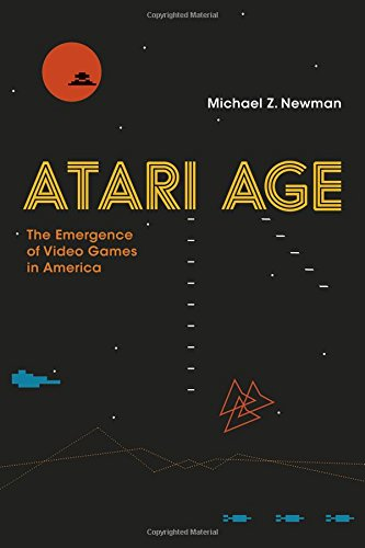 atari-age-the-emergence-of-video-games-in-america-mit-press