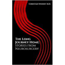 The Long Journey Home: Stories from Neurosurgery