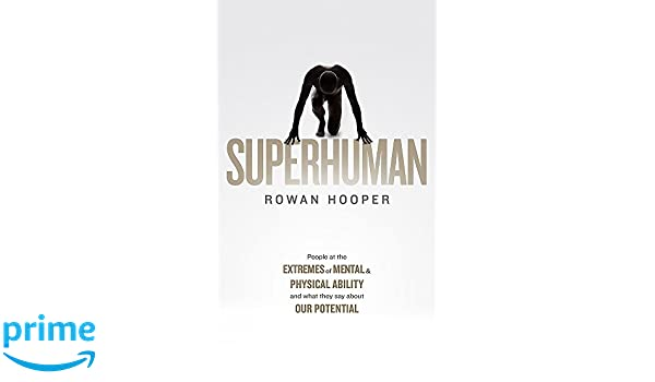 Superhuman: Amazon.es: Rowan Hooper: Libros en idiomas ...
