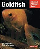 Goldfish (Complete Pet Owner s Manuals)