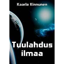 Tuulahdus ilmaa (Finnish Edition)