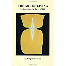 The Art of Living: Living Within the Laws of Life