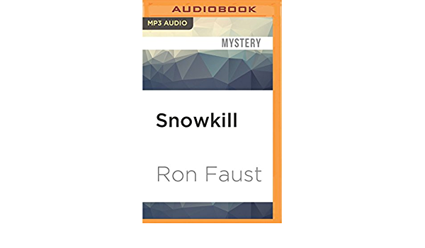 Snowkill: Amazon.es: Faust, Ron, Holland, Dennis: Libros en ...