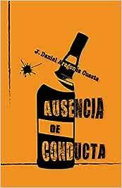 Ausencia de conducta: Amazon.es: Aragonés Cuesta, J