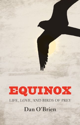 Download Equinox: Life, Love, and Birds of Prey ebook