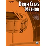 Drum Class Method - Volume II - Snare Drum