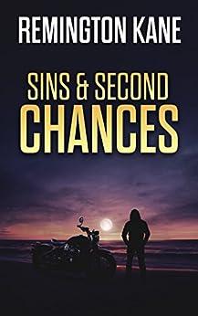 Sins & Second Chances (The Ocean Beach Island Series Book 2) by [Kane, Remington]